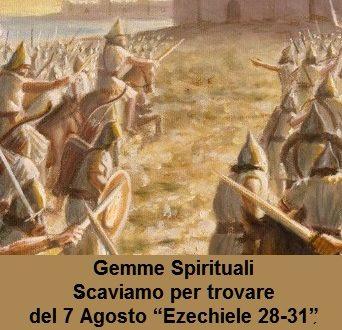 """Gemme Spirituali Scaviamo per trovare del 7 Agosto """"Ezechiele 28-31"""""""