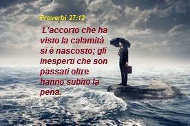 """Disastri e calamità. Cosa fare prima, durante e dopo..""""Proverbi 27:12″(Istruzioni Utili) Scaricalo su dispositivo mobile per averlo sempre con te!!"""