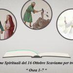 """Gemme Spirituali del 16 Ottobre Scaviamo per trovare """" Osea 1-7 """""""