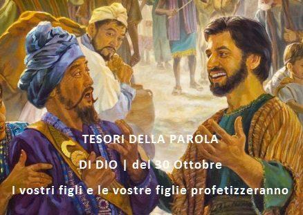 TESORI DELLA PAROLA  DI DIO | GIOELE 1-3  I vostri figli e le vostre figlie profetizzeranno
