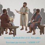 """Gemme Spirituali Del  6-12  Novembre  Scaviamo per trovare  """"AMOS 1-9"""""""