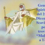 """Gemme Spirituali del 25-31 Dicembre Scaviamo per trovare """"Malachia 1-4"""""""