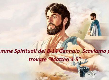 """Gemme Spirituali del 8-14 Gennaio  Scaviamo per trovare """"Matteo 4-5"""""""